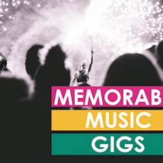 VIDEO: Memorable Music Gigs